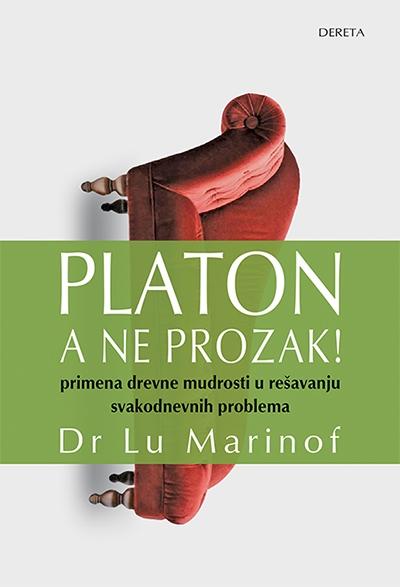 PLATON, A NE PROZAK