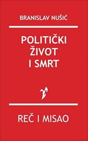 POLITIČKI ŽIVOT I SMRT