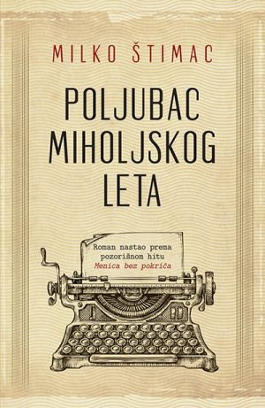 POLJUBAC MIHOLJSKOG LETA