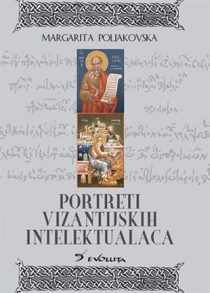 PORTRETI VIZANTIJSKIH INTELEKTUALACA