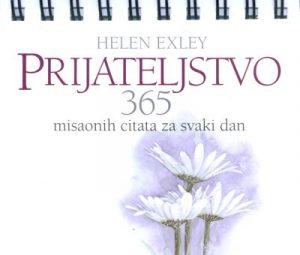 PRIJATELJSTVO: 365 MISAONIH CITATA ZA SVAKI DAN