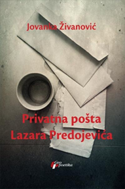 PRIVATNA POŠTA LAZARA PREDOJEVIĆA