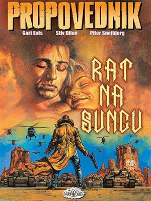 PROPOVEDNIK 6 - RAT NA SUNCU
