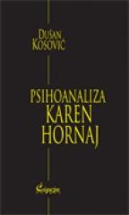 PSIHOANALIZA KAREN HORNAJ (Izabrana dela Dušana Kosovića, knjiga III)