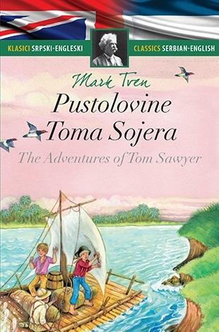 PUSTOLOVINE TOMA SOJERA – THE ADVENTURES OF TOM SAWYER