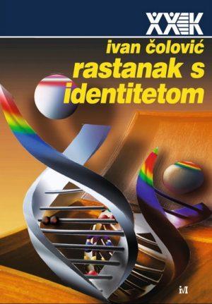 RASTANAK S IDENTITETOM