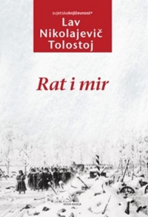 RAT I MIR, PRVI TOM
