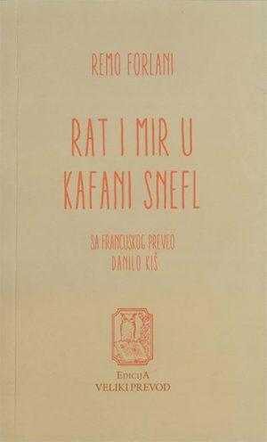 RAT I MIR U KAFANI SNEFL