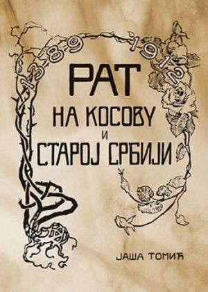 RAT NA KOSOVU I STAROJ SRBIJI 1912. GODINE