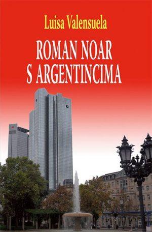 ROMAN NOAR S ARGENTINCIMA