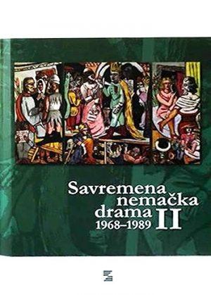 SAVREMENA NEMAČKA DRAMA 1968-1989, II TOM