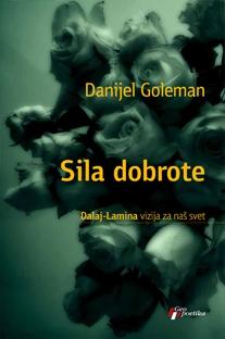 SILA DOBROTE – Dalaj-Lamina vizija za naš svet
