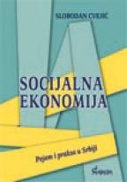 SOCIJALNA EKONOMIJA: POJAM I PRAKSA U SRBIJI