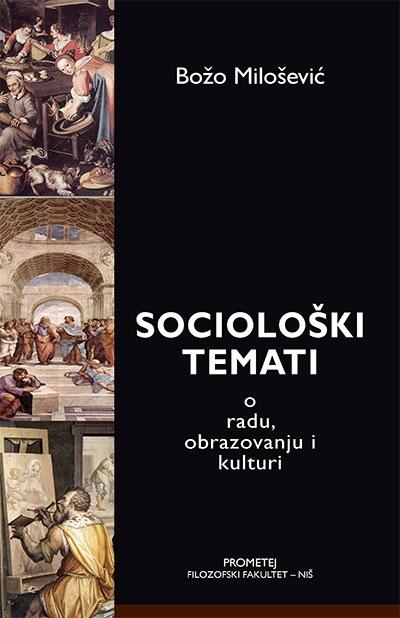 SOCIOLOŠKI TEMATI O RADU, OBRAZOVANJU I KULTURI