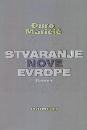 STVARANJE NOVE EVROPE: prvi evropski roman