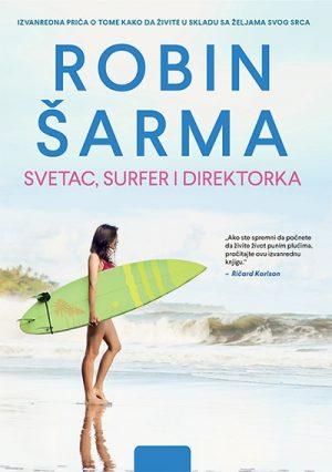 SVETAC, SURFER I DIREKTORKA