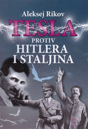 TESLA PROTIV HITLERA I STALJINA