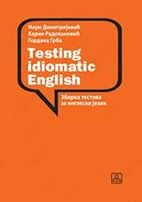 TESTING IDIOMATIC ENGLISH