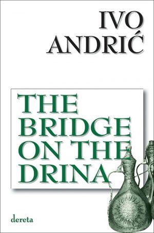 THE BRIDGE ON THE DRINA (VIII izdanje)