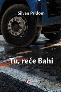 TU, REČE BAHI