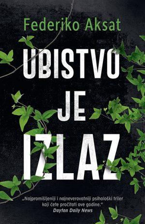 UBISTVO JE IZLAZ
