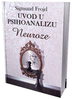 UVOD U PSIHOANALIZU - NEUROZE