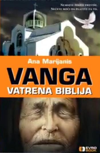 VANGA - VATRENA BIBLIJA