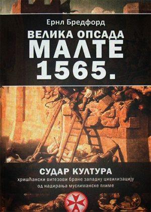 VELIKA OPSADA MALTE 1565.