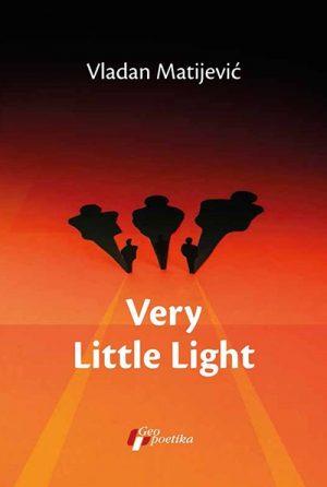 VERY LITTLE LIGHT