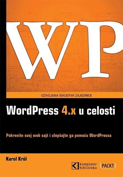 WORDPRESS 4.X U CELOSTI