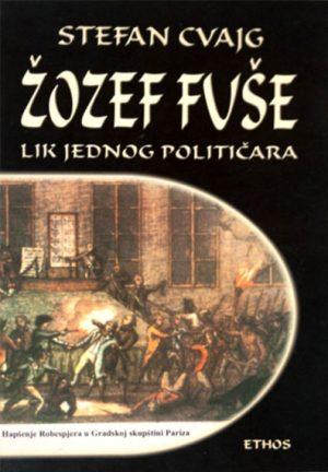 ŽOZEF FUŠE: LIK JEDNOG POLITIČARA