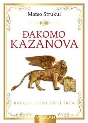 ĐAKOMO KAZANOVA: BALADA SLOMLJENIH SRCA