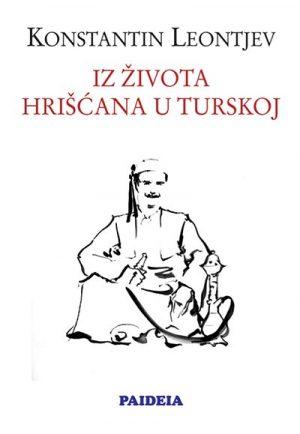 IZ ŽIVOTA HRIŠĆANA U TURSKOJ