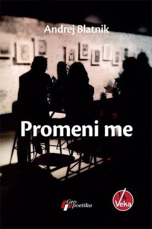 PROMENI ME