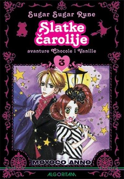 SLATKE ČAROLIJE 3 : AVANTURE CHOCOLE I VANILLE - RASTANAK-LUTANJE-PONOVNI SUSRET