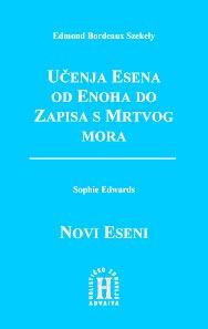 UČENJE ESENA OD ENOHA DO ZAPISA S MRTVOG MORA / NOVI ESENI