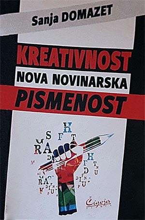 KREATIVNOST: NOVA NOVINARSKA PISMENOST