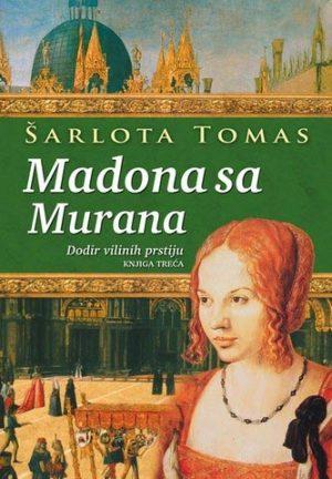 MADONA SA MURANA 3: DODIR VILINIH PRSTIJU