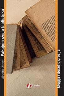PAKUJEM SVOJU BIBLIOTEKU: ELEGIJA I DESET DIGRESIJA