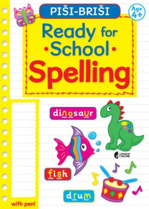 READY FOR SCHOOL: SPELLING (AGE 4+)