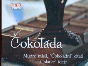 "ČOKOLADA : MUDRE MISLI, ""ČOKOLADNI"" CITATI I ""SLATKE"" IDEJE"