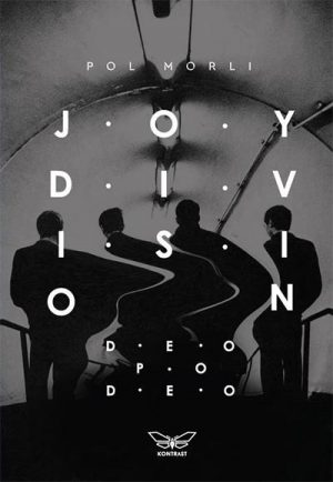 JOY DIVISION: DEO PO DEO
