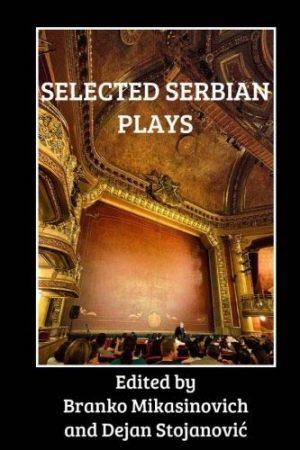 SELECTED SERBIAN PLAYS