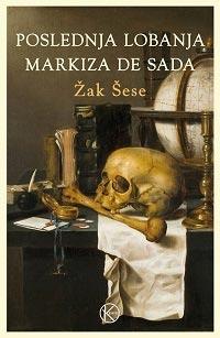 POSLEDNJA LOBANJA MARKIZA DE SADA