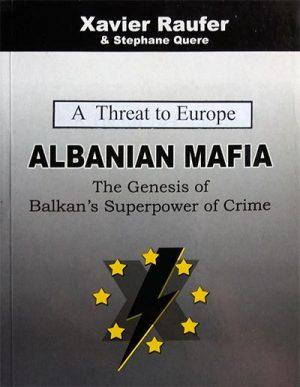 ALBANIAN MAFIA: A TREATH TO EUROPE