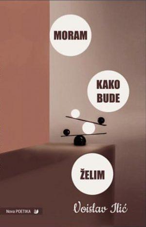 MORAM / KAKO BUDE / ŽELIM