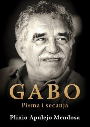 GABO - PISMA I SEĆANJA