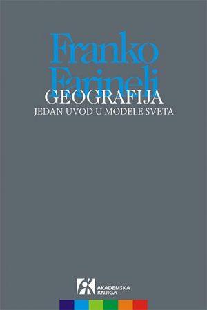 GEOGRAFIJA: JEDAN UVOD U MODELE SVETA