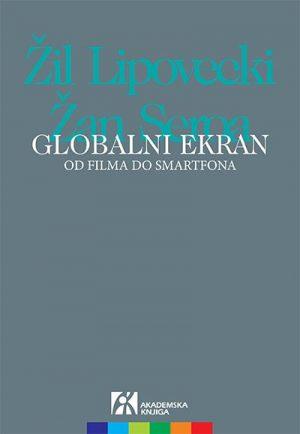 GLOBALNI EKRAN: OD FILMA DO SMARTFONA