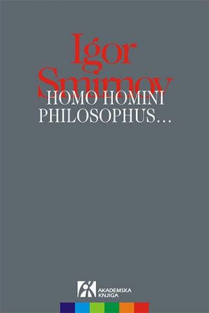 HOMO HOMINI PHILOSOPHUS…